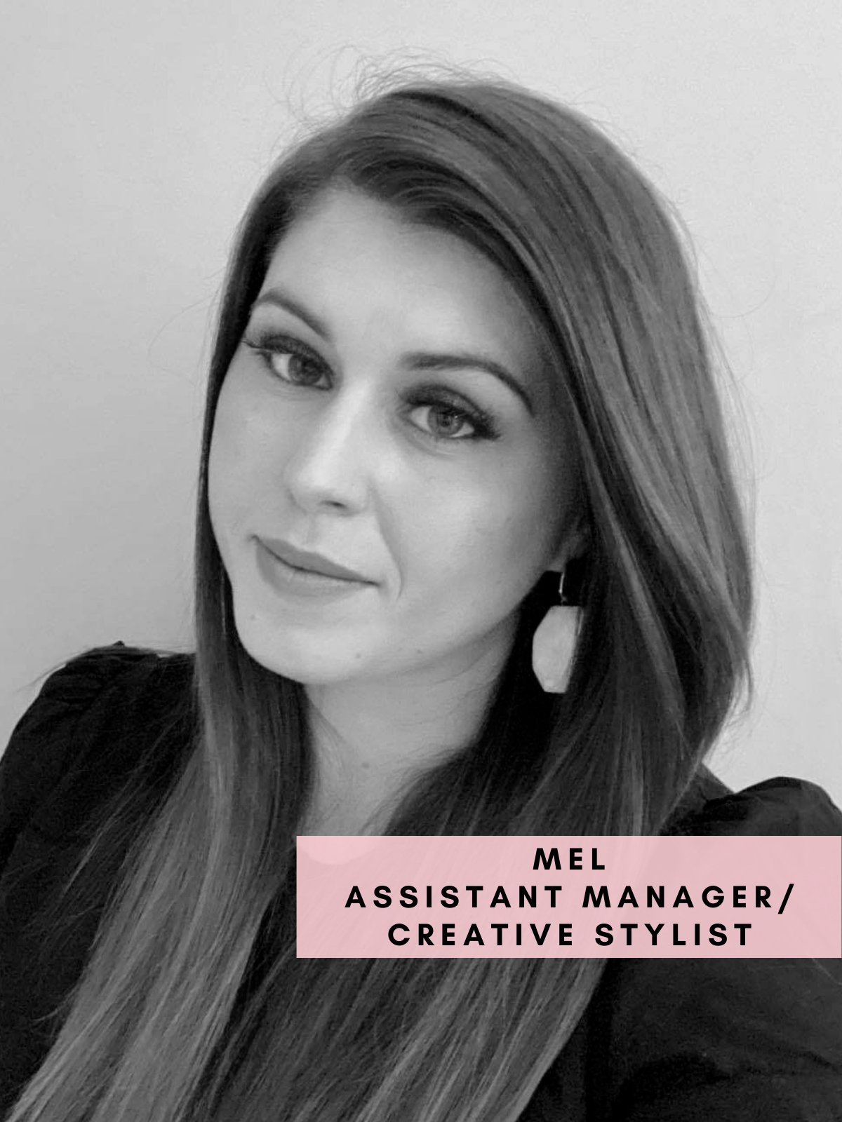 Melissa – Assistant Manage/Creative Stylist