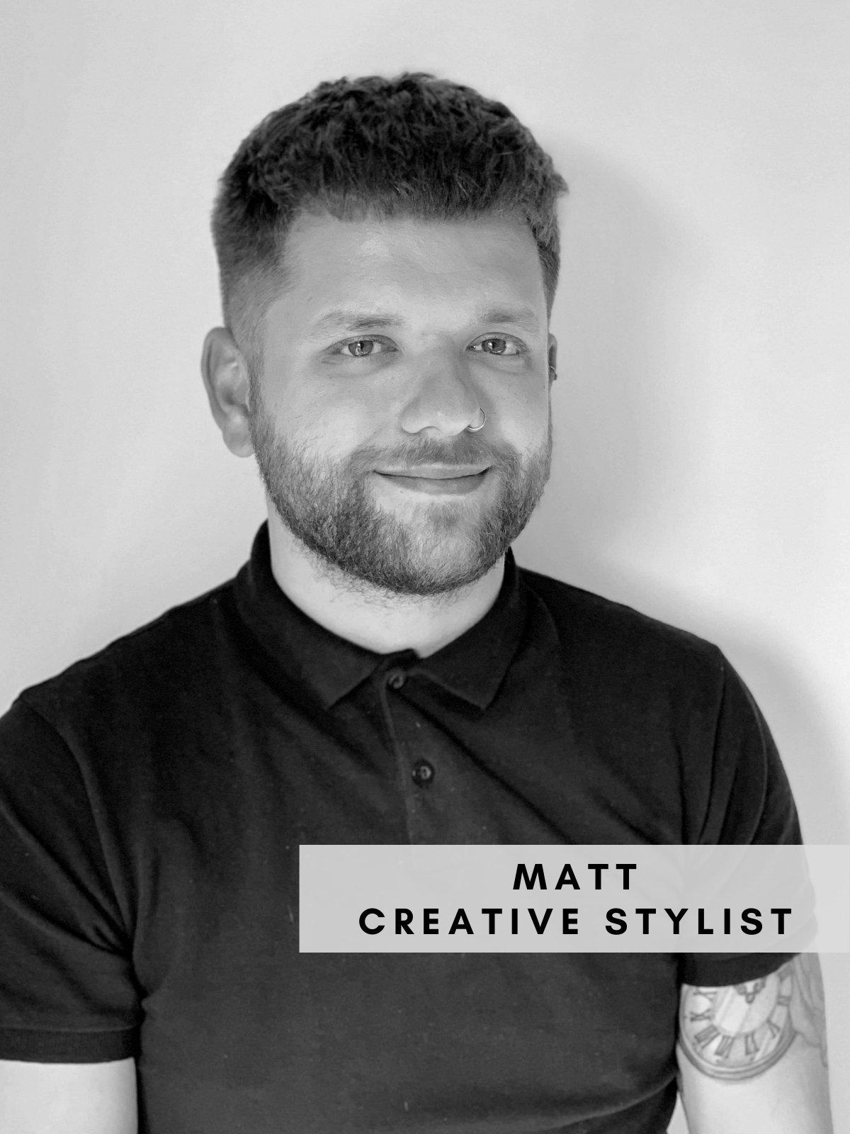 Matt – Creative Stylist