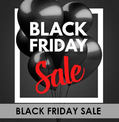 Black Friday Deals – Friday 23rd & Sat 24th November ONLY