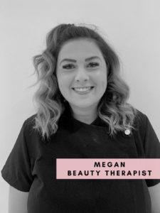 Megan – Beauty Therapist