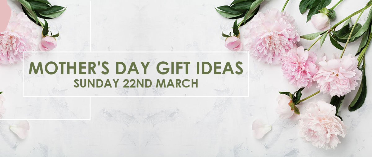 mothers day gift ideasSunday 22nd March Homepage banner