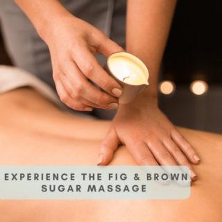 Fig & Brown Sugar Massage
