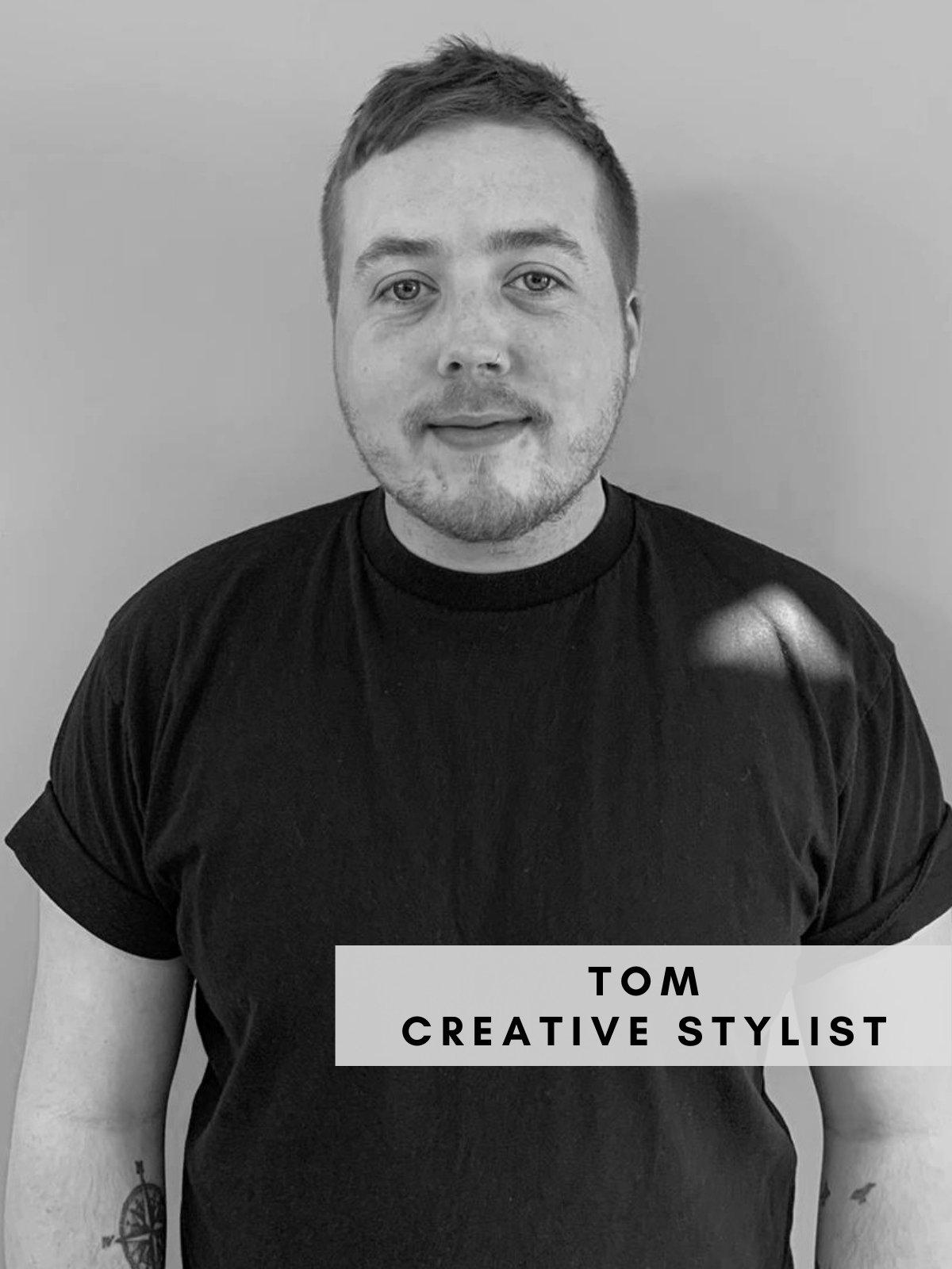 Tom – Creative Stylist
