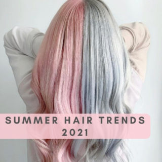 Summer Hair Trends 2021
